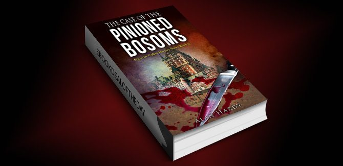 humor mystery & thriller ebook The Case Of The Pinioned Bosoms: Inspector Cullot Mystery Series Book 2 by Alan Hardy