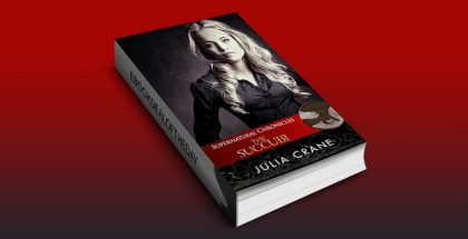 "new adult paranormal romance ebook ""Supernatural Chronicles: The Succubi (Dynamis in New Orleans Book 5)"" by Julia Crane"