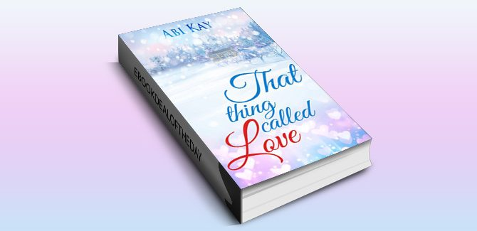 contemporary romance ebook That Thing Called Love by Abi Kay