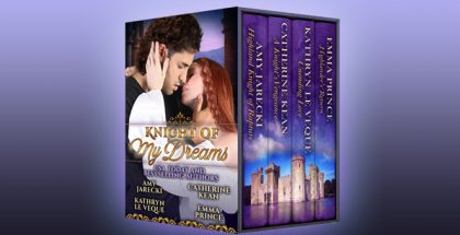 "medieval historical romance ebook ""Knight of My Dreams"" by Amy Jarecki, Catherine Kean, Kathryn Le Veque, Amy Jarecki, Emma Prince"