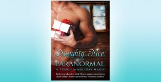 """paranormal romance box set """"Naughty, Nice, and Paranormal: A Touch of Holiday Magic"""" by Various Authors"""