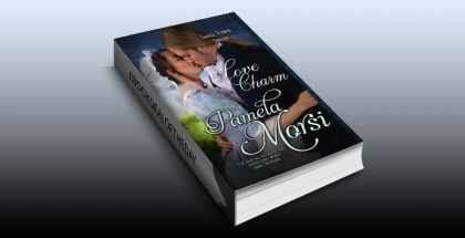 "historical romance ebook ""The Love Charm (Small Town Swains)"" by Pamela Morsi"