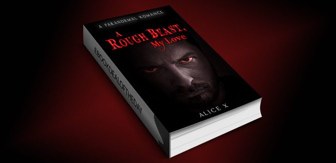 paranormal romantic suspense ebook A Rough Beast, My Love: A Paranormal Romance by Alice X