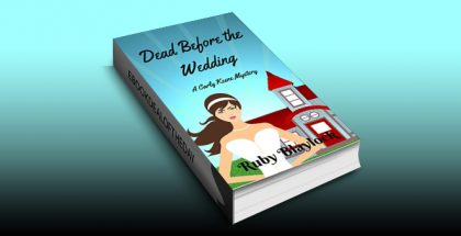 "cozy mystery ebook ""Dead Before The Wedding: A Carly Keene Cozy Mystery, book 1"" by Ruby Blaylock"