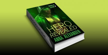 "superhero paranormal romance ebook ""Hero Revealed (Heroes of Saturn Book 1)"" by Anna Alexander"