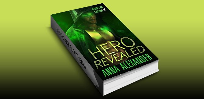 superhero paranormal romance ebook Hero Revealed (Heroes of Saturn Book 1) by Anna Alexander