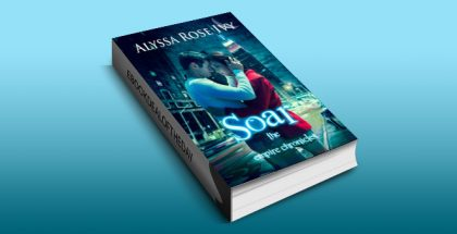 "new adult paranormal romance ebook ""Soar (The Empire Chronicles Book 1)"" by Alyssa Rose Ivy"