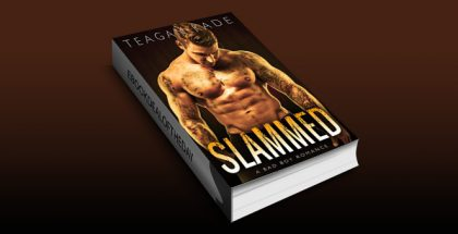 "romance ebook ""Slammed: A Bad Boy Romance (with bonus novel!)"" by Teagan Kade"