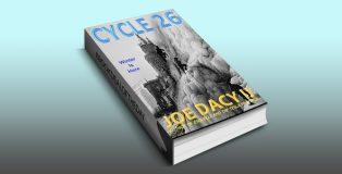 "hard scifi ebook ""Cycle 26: Winter is Here"" by Joe Dacy"