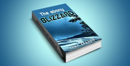 "scifi historical ebook ""The ebony blizzard: A historical fiction book."" by Tony Bradow"