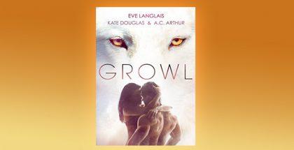 "paranormal romance box set ""GROWL: Werewolf/Shifter Romance"" by Eve Langlais, Kate Douglas, & A. C. Arthur"