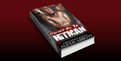 "nalit romantic suspense ebook ""Owned by the Hitman: A Mafia Romance Novel"" by Alexis Abbott"