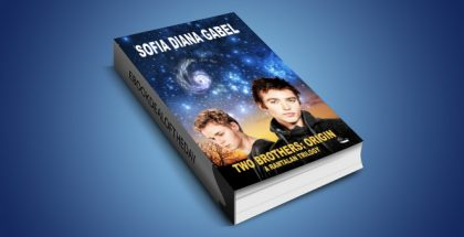"ya scifi adventure ebook ""Two Brothers: Origin"" by Sofia Diana Gabel"