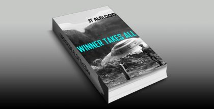 "historical fiction ebook ""Winner Takes All: An Anamorphous Tale About Origins, Aliens and Time"" by JT Alblood"
