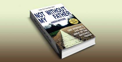 "biographies & memoirs ebook""Not Without My Father: One Woman's 444-Mile Walk of the Natchez Trace"" by Andra Watkins"