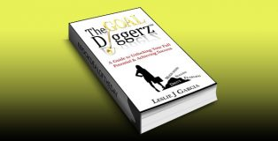 "women's business & enterpreneur ebook ""A Guide To Unlocking Your True Potential And Achieving Success (The Goal Diggerz (TM) Book 1)"" by Leslie Garcia"