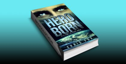 "paranormal fantasy adventure ebook ""Hero Born: Project Solaris"" by Chris Fox"