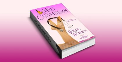 "romantic comedy ebook ""Wilde Women (Winnie Wilde Series Book 2)"" by Meg Chambers"