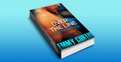 """contemporary romantic suspense ebook """"Over the Line (Alpha Ops Book 2)"""" by Emmy Curtis"""