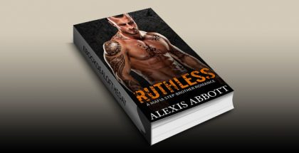 "romantic suspense ebook ""Ruthless: A Mafia Step-Brother Romance"" by Alexis Abbott"