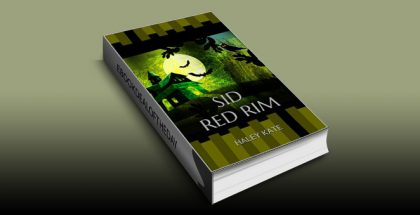 "ya fantasy childrens ebook""Sid Red Rim"" by Haley Kate"