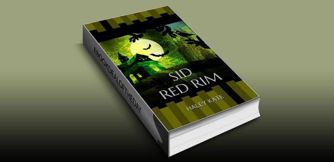 ya fantasy childrens ebookSid Red Rim by Haley Kate