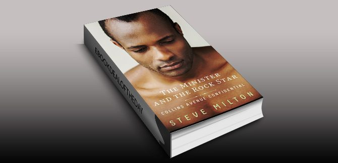 gay romance ebookThe Minister and the Rock Star (Collins Avenue Confidential Book 4) by Steve Milton