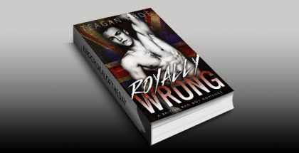 "nalit humor romance ebook 'Royally Wrong: A British Bad Boy Romance (with bonus novel!)"" by Teagan Kade"