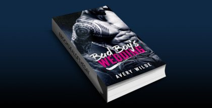 "new adult romance ebook ""Bad Boy's Wedding"" by Avery Wilde"