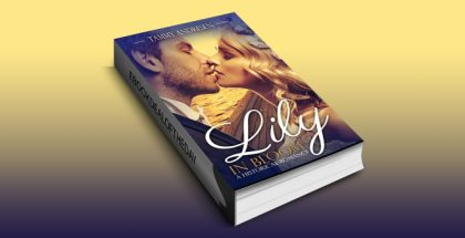 "historical romance ebook ""Lily in Bloom"" by Tammy Andresen"