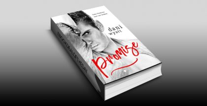 "erotica romantic suspense ebook ""PROMISE"" by Dani Wyatt"
