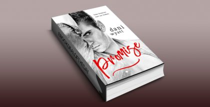 "romantic fiction ebook ""PROMISE"" by Dani Wyatt"