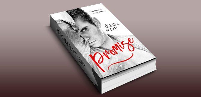 romantic fiction ebook PROMISE by Dani Wyatt