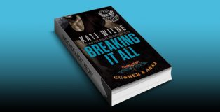 "contemporary romance ebook ""Breaking It All: A Hellfire Riders MC Romance (The Motorcycle Clubs)"" by Kati Wilde"