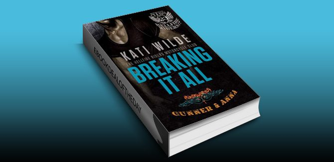 contemporary romance ebook Breaking It All: A Hellfire Riders MC Romance (The Motorcycle Clubs) by Kati Wilde