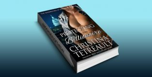 "contemporary military romance ebook ""Protecting The Billionaire"" by Christina Tetreault"
