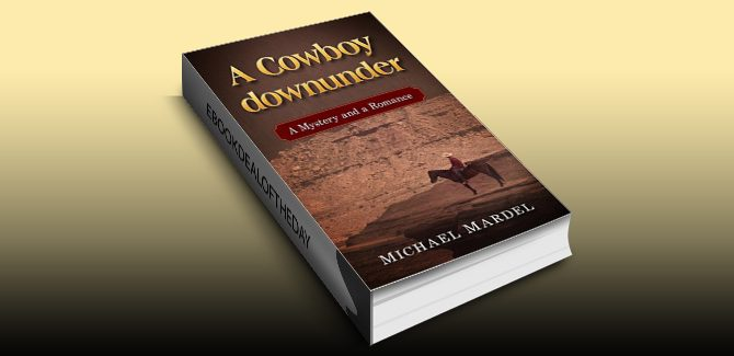 yalit western ebook A Cowboy downunder: a mystery and a romance by Michael Mardel