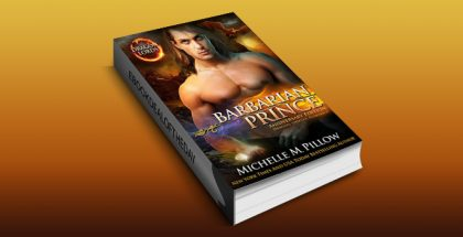 "dragon shapeshifter paranormal romance ebook ""Barbarian Prince (Dragon Lords Anniversary Edition)"" by Michelle M. Pillow"