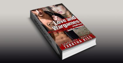"contemporary romantic suspense ebook ""Love and Wargames: A Bad Boy Hacker Romance"" by Tabatha Kiss"
