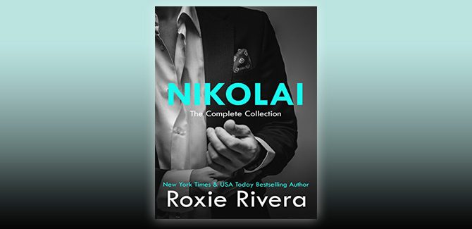 na contemporary romantic suspense ebook  NIKOLAI: The Complete Boxed Set (Her Russian Protector Book 15) by Roxie Rivera