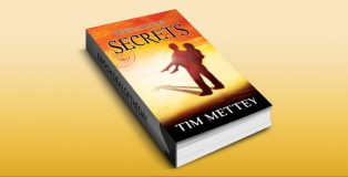 "young adult fiction ebook ""Secrets: The Hero Chronicles (Volume 1)"" by Tim Mettey"