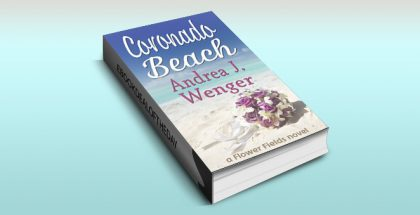 "women's fiction romance ebook ""Coronado Beach (Flower Fields Book 1)"" by Andrea J. Wenger"
