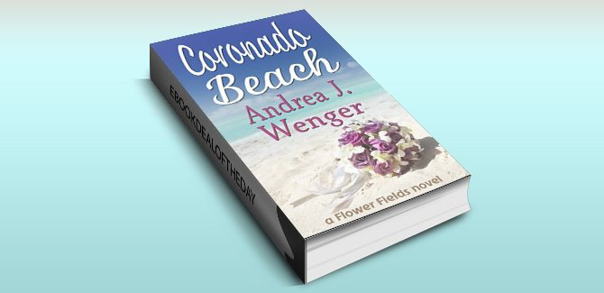 women's fiction romance ebook Coronado Beach (Flower Fields Book 1) by Andrea J. Wenger