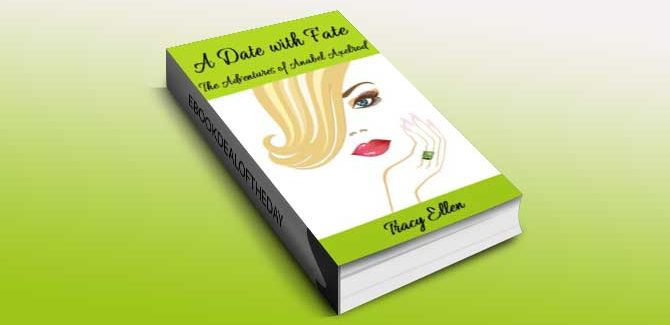 comedy romantic suspense ebook A Date with Fate by Tracy Ellen