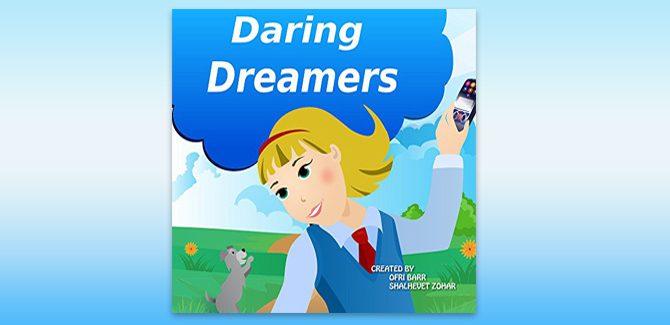 children's fiction ebook Daring Dreamers by Ofri Barr & Shalhevet Zohar