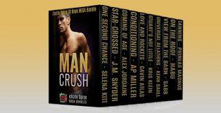 "LGBT romance boxset ""Man Crush: 10 Book Gay Male Romance Bundle"" by Selena Kitt + More"
