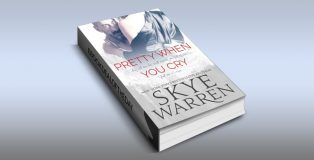 "newadult romantic suspense ebook ""Pretty When You Cry"" by Skye Warren"
