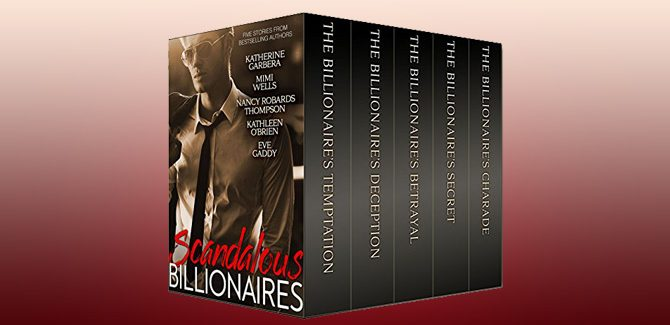 contemporary romance anthologies boxed set Scandalous Billionaires by Katherine Garbera etc