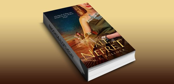 egyptian historical fiction The Tale of Nefret (The Desert Queen Book 1) by M.L. Bullock