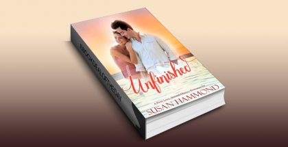 "romance ebook ""Unfinished: A First Love, Second Chance Romance"" by Susan Hammond"
